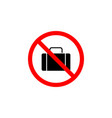 forbidden bag suitcase icon can be used for web vector image