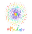 more love hand drawn lettering with rainbow vector image