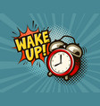 wake up banner alarm clock in pop art retro comic vector image