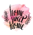 Home sweet home hand drawn inspiration lettering vector image