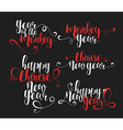 Lettering calligraphy set Happy Chinese New Year vector image vector image