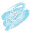 postcard with the inscription happy birthday on a vector image vector image