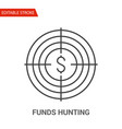 funds hunting icon thin line vector image vector image