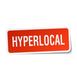 hyperlocal square sticker on white vector image vector image