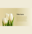 tulips poster with text sample vector image vector image