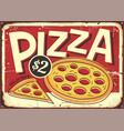 cartoon style pizzeria sign with pepperoni pizza vector image