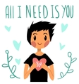 Romantic cute All I need is you postcard vector image
