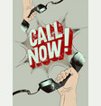 call now typographic retro grunge poster vector image