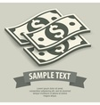 Paper bank notes text vector image vector image
