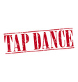 tap dance red grunge vintage stamp isolated on vector image vector image