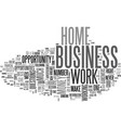 what home based business is right for you text vector image vector image