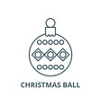 beautiful christmas ball line icon linear vector image