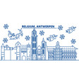 belgium antwerpen winter city skyline merry vector image