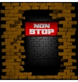 display non stop in breaking the brick wall vector image vector image
