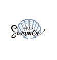 hello summer lettering with seashell vector image