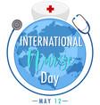 international nurse day logo with big world vector image vector image