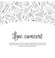 live concert banner template with hand drawn vector image