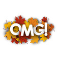 Omg banner with maple leaves vector image vector image