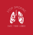 stop smoking save your lungs hand drawn realistic vector image