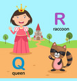 isolated alphabet letter q-queen r-raccoon vector image vector image