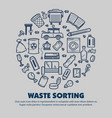 waste sorting ecology and environment trash and vector image