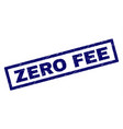 rectangle scratched zero fee stamp vector image vector image