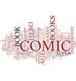 the modern age of comic books text background vector image vector image
