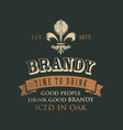 vintage banner on theme good brandy vector image
