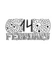 14 february brush hand drawn vector image vector image