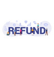 refund business concept with big word or text and vector image vector image
