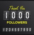 1000 followers thanks design template vector image