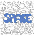 hand drawn doodle space set vector image