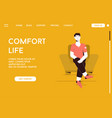 landing page comfort life concept vector image