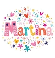 Martina female name decorative lettering type vector image vector image