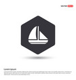 boat icon hexa white background icon template vector image