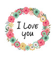 floral frame i love you vector image