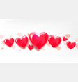 hearts are lined up horizontally 3d balloons in vector image vector image