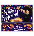 mexican holiday food mariachi viva mexico banner vector image vector image