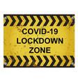 warning virus lockdown zone sign vector image vector image