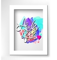 calligraphic inscription on handmade watercolor vector image