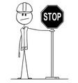 cartoon construction worker holding stop road vector image vector image