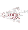 equalizer word cloud concept vector image vector image