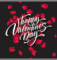 happy valentines day hand lettering modern vector image vector image