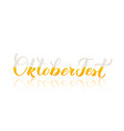 oktoberfest calligraphy lettering with shadow vector image vector image