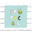 summer cartoon doodle hand drawn tropical vector image vector image