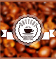 cup fresh hot coffee with scent label vector image