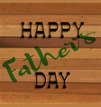 happy fathers day handwritting lettering on vector image vector image