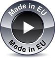 Made in EU round button vector image vector image