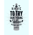 Typographic retro style wine poster design vector image vector image