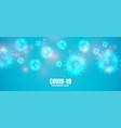 covid19-19 coronavirus blue banner with virus vector image vector image